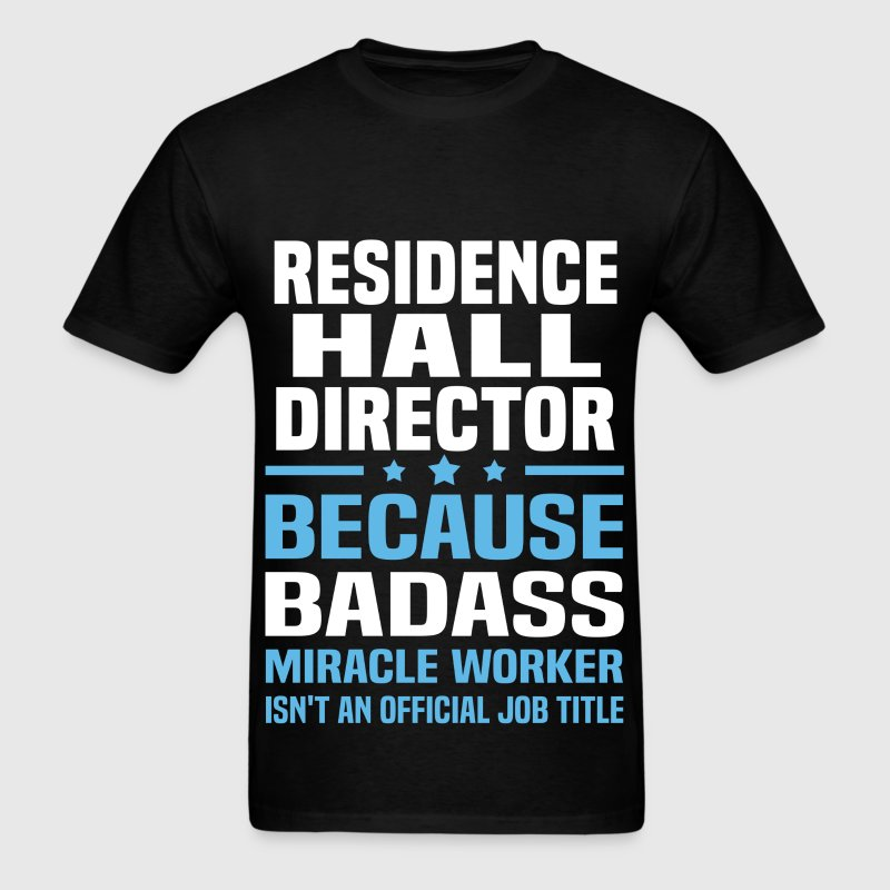 Residence Hall Director - Men's T-Shirt