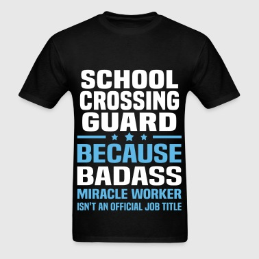 School Crossing Guard - Men's T-Shirt
