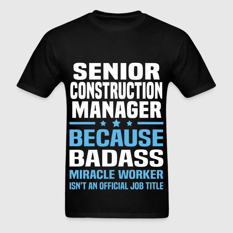 Senior Construction Manager - Men's T-Shirt
