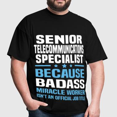 Senior Telecommunications Specialist - Men's T-Shirt
