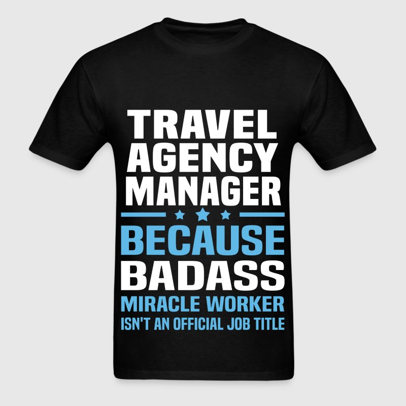 travel agency manager mens t shirt