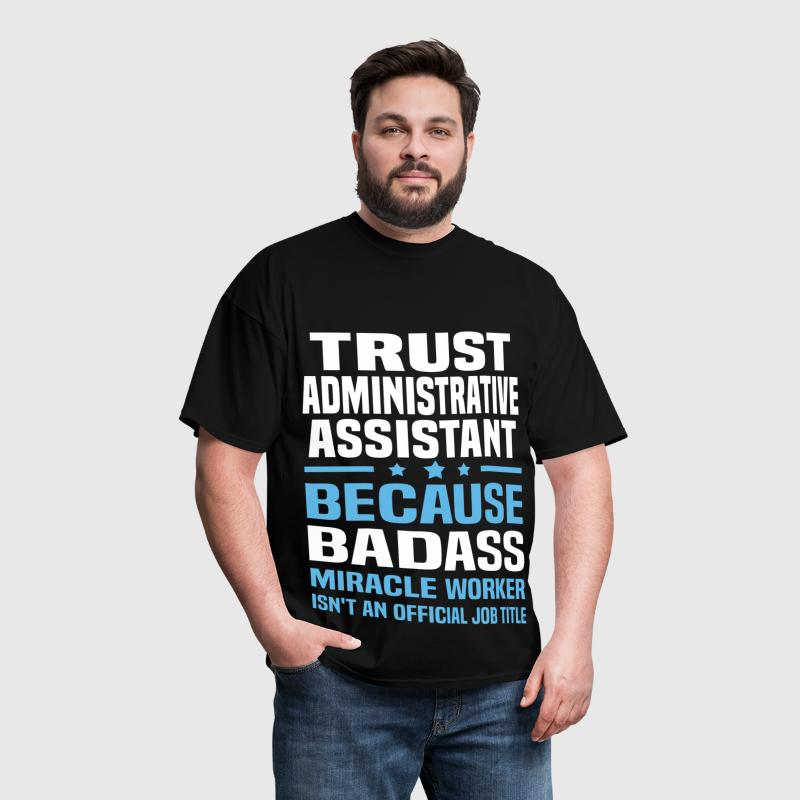 Trust Administrative Assistant - Men's T-Shirt