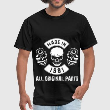 1981 All Original Parts Made in 1981 All original parts - Men's T-Shirt