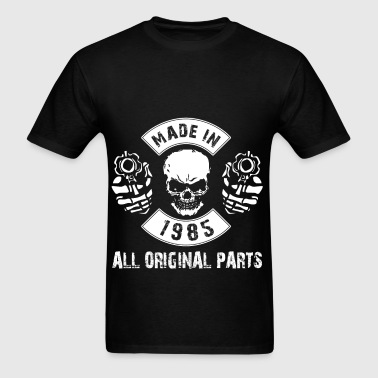 Made in 1985 All original parts - Men's T-Shirt