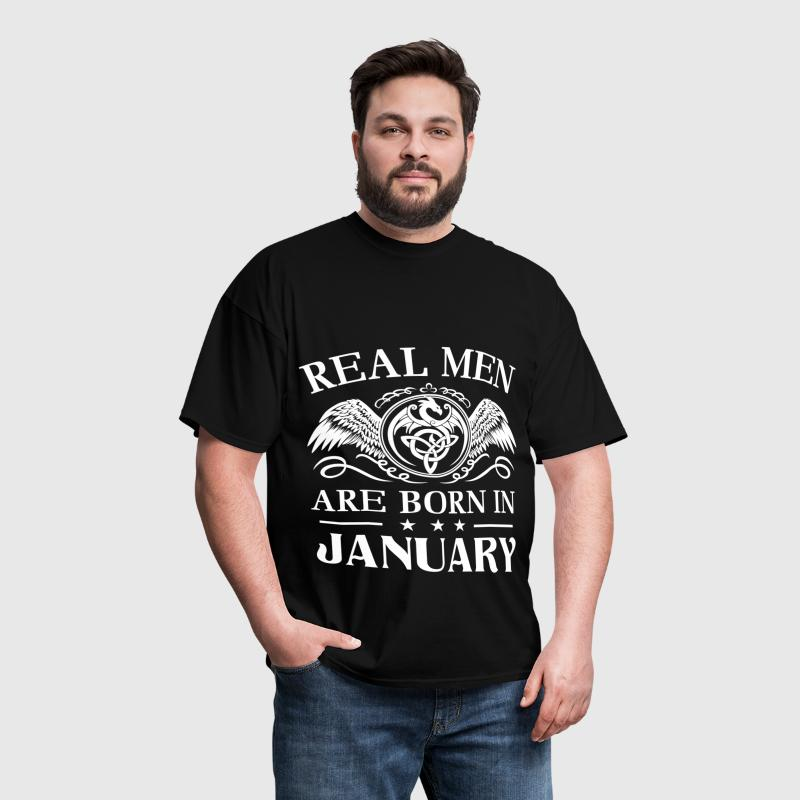 Real men are born in January - Men's T-Shirt