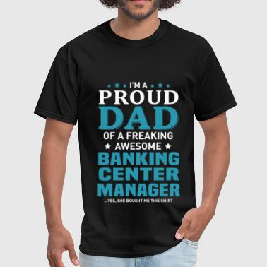 Bank Manager Funny Banking Center Manager - Men's T-Shirt