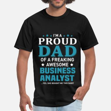 Business Analyst Funny Business Analyst - Men's T-Shirt
