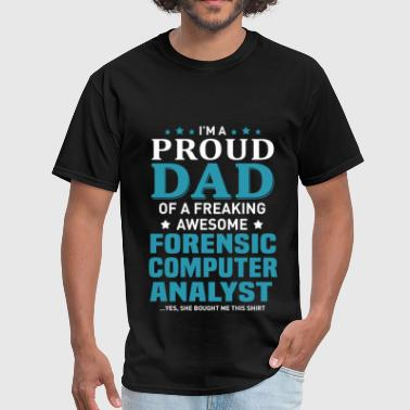 Forensic Computer Analyst - Men's T-Shirt