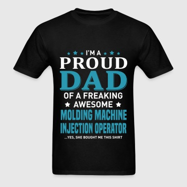 Molding Machine Injection Operator - Men's T-Shirt