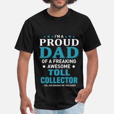 Toll Toll Collector - Men's T-Shirt