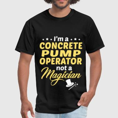 Concrete Pumping Concrete Pump Operator - Men's T-Shirt