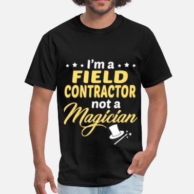 Contractor Funny Field Contractor - Men's T-Shirt
