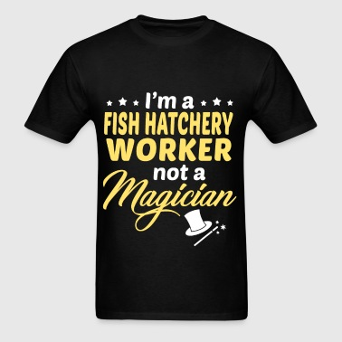 Fish Hatchery Worker - Men's T-Shirt