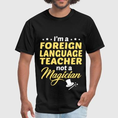 Foreign Language Teacher - Men's T-Shirt