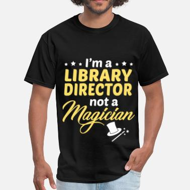 Library Director Library Director - Men's T-Shirt