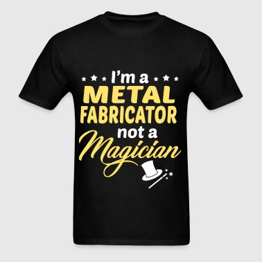 Metal Fabricator - Men's T-Shirt