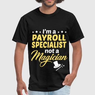 Payroll Specialist - Men's T-Shirt
