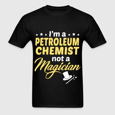 Petroleum Chemist - Men's T-Shirt