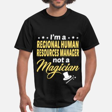 Human Resources Manager Funny Regional Human Resources Manager - Men's T-Shirt
