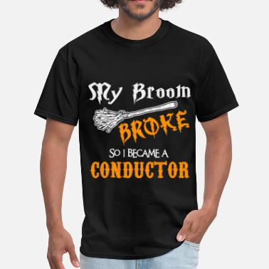 Conductor Funny Conductor - Men's T-Shirt