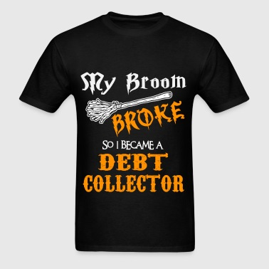 Debt Collector - Men's T-Shirt