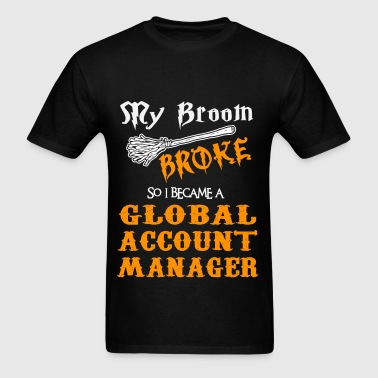 Shop Global Account Manager T-Shirts online | Spreadshirt