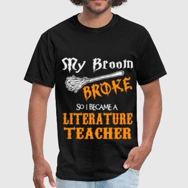 Literature Teacher Funny Literature Teacher - Men's T-Shirt
