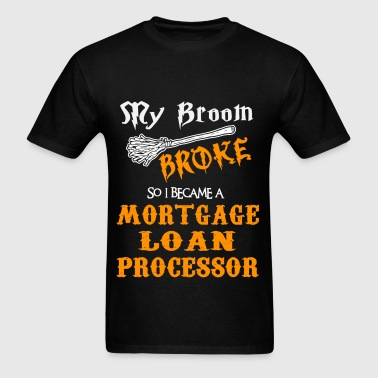 Mortgage Loan Processor - Men's T-Shirt