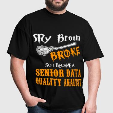 Senior Data Quality Analyst - Men's T-Shirt