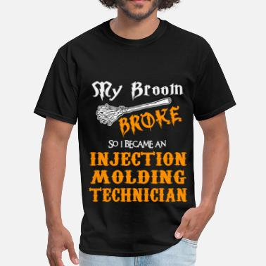 Injection Molding Technician Funny Injection Molding Technician - Men's T-Shirt