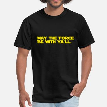 Southern Funny Funny Southern Star Wars - Men's T-Shirt