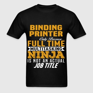 Binding Printer - Men's T-Shirt