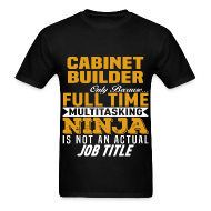 Cabinet Builder   Menu0027s T Shirt