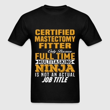 Certified Mastectomy Fitter - Men's T-Shirt