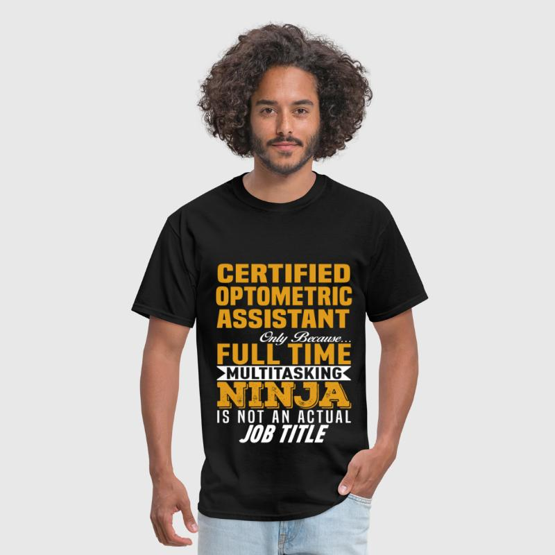 certified optometric assistant mens t shirt