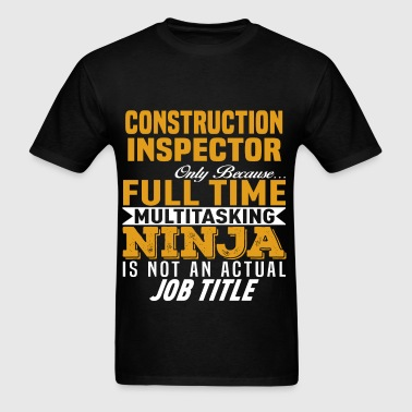 Construction Inspector - Men's T-Shirt