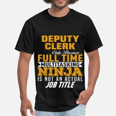 Deputy Deputy Clerk - Men's T-Shirt