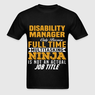 Disability Manager - Men's T-Shirt