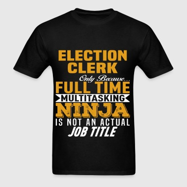 Election Clerk - Men's T-Shirt