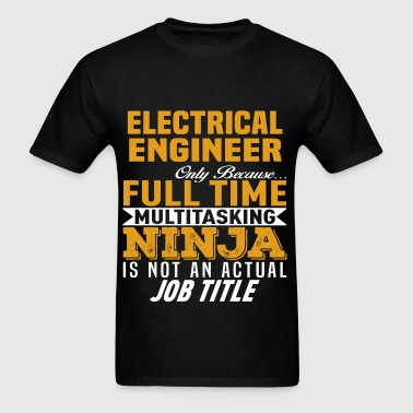 Electrical Engineer - Men's T-Shirt