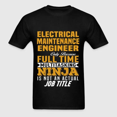 Electrical Maintenance Engineer - Men's T-Shirt