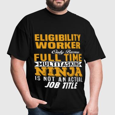 Eligibility Worker - Men's T-Shirt