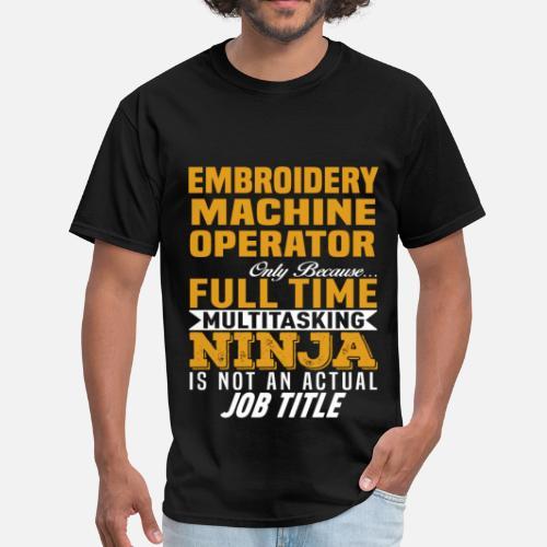 Embroidery Machine Operator Men S T Shirt Spreadshirt