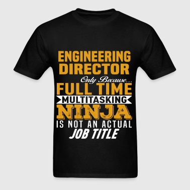 Engineering Director - Men's T-Shirt