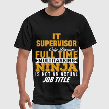 IT Supervisor - Men's T-Shirt