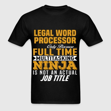 Legal Word Processor - Men's T-Shirt