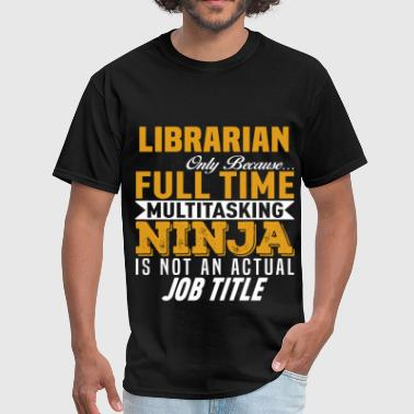 Librarian Funny Librarian - Men's T-Shirt