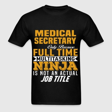Medical Secretary - Men's T-Shirt