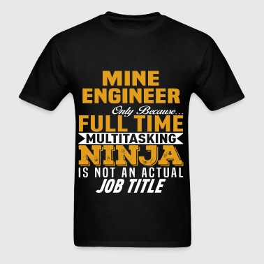 Mine Engineer - Men's T-Shirt