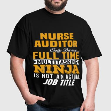 Nurse Auditor - Men's T-Shirt